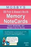 Mosby's OB/Peds & Women's Health Memory NoteCards: Visual, Mnemonic, and Memory Aids for Nurses