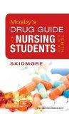 Mosby's Drug Guide for Nursing Students, 10e (Mosby's Drug Guide for Nurses)