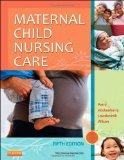 Maternal Child Nursing Care, 5e