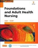 Foundations and Adult Health Nursing, 7e