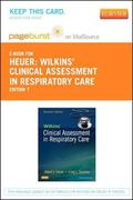 Wilkins' Clinical Assessment in Respiratory Care - Pageburst e-Book on VitalSource (Retail A...