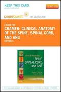 Clinical Anatomy of the Spine, Spinal Cord, and ANS - Pageburst e-Book on VitalSource (Retai...