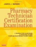 Mosby's Review for the Pharmacy Technician Certification Examination, 3e