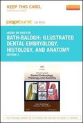 Illustrated Dental Embryology, Histology, and Anatomy - Pageburst e-Book on Kno (Retail Acce...