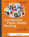 Community/Public Health Nursing : Promoting the Health of Populations