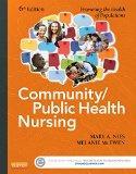 Community/Public Health Nursing Online for Nies and McEwen: Community/Public Health Nursing ...