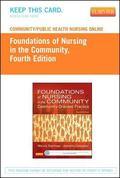 Community/Public Health Nursing Online for Stanhope and Lancaster: Foundations of Nursing in...