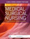 Clinical Nursing Judgment Study Guide for Medical-Surgical Nursing : Patient-Centered Collab...