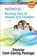 Wong's Nursing Care of Infants and Children - Text and Study Guide Package - Multimedia Enha...