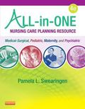 All-in-One Nursing Care Planning Resource: Medical-Surgical, Pediatric, Maternity, and Psych...
