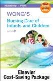 Wong's Nursing Care of Infants and Children - Multimedia Enhanced Text and Simulation Learni...
