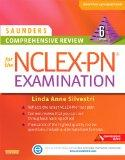Saunders Comprehensive Review for the NCLEX-PN Examination, 6e