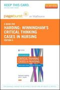 Winningham's Critical Thinking Cases in Nursing - Pageburst E-Book on VitalSource (Retail Ac...