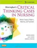 Winningham's Critical Thinking Cases in Nursing