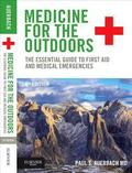 Medicine for the Outdoors : The Essential Guide to Emergency Medical Procedures and First Aid