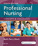 Professional Nursing: Concepts & Challenges