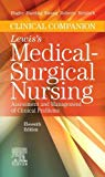 Clinical Companion to Lewis's Medical-Surgical Nursing: Assessment and Management of Clinica...