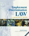 Employment Discrimination Law A Manager's Guide