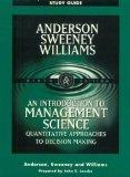 An Introduction to Management Science : Quantitative Approaches to Decision Making (Study Gu...