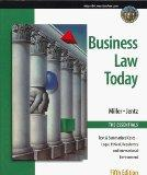 Business Law Today, The Essentials: Text, Summarized Cases, Legal, Ethical, Regulatory, and ...