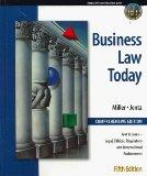 Business Law Today, Comprehensive: Text, Cases, Legal, Ethical, Regulatory, and Internationa...