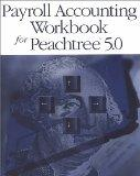 Payroll Accounting Workbook for Peachtree 5.0