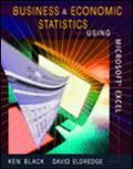 Business and Economics Statistics Using Microsoft Excel