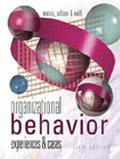 Organizational Behavior With Infotrac Experiences and Cases