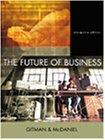 The Future of Business, Interactive Edition with InfoTrac College Edition