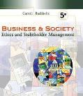 Business & Society With Infotrac Ethics and Stakeholder Management