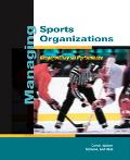 Managing Sports Organizations Responsibility for Performance