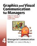 Graphic and Visual Communication for Managers