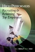 High Performers Recruiting & Retaining Top Employees