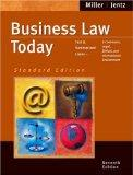 Business Law Today, Standard Edition: Text and Summarized Cases--E-Commerce, Legal, Ethical ...