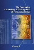 Economics, Accounting and Management of Foreign Exchange