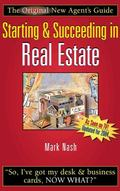 Starting & Succeeding In Real Estate The Original New Agent's Guide