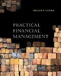 Practical Financial Management With Infotrac