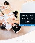 Employment Discrimination Law A Manager's Guide  Text and Cases