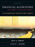 Financial Accounting The Impact on Decision Makers an Alternative to Debits and Credits