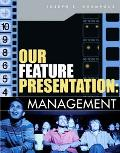Our Feature Presentation Management