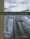 Business Analysis and Valuation: Text and Cases (Book Only)