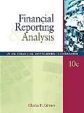 Financial Reporting & Analysis Using Financial Accounting Information -with Thomson Analytic...