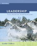 Leadership With Infotrac Theory, Application, Skill Development