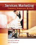 Services Marketing Concepts, Strategies, & Cases