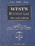 West's Business Law: Alternate Edition: Text Summarized Cases Legal, Ethical, International, and E-C