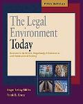 Legal Environment Today Business in Its Ethical, Regulatory, E-commerce, and International S...