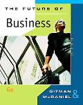 Future of Business (Available Titles CengageNOW)