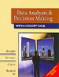 Data Analysis and Decision Making with Microsoft Excel: Includes Microsoft Office Excel 2007...