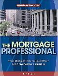 Texas Residential Mortgage Loan Originator: Core Education and Ethics I