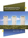 Managerial Accounting: A Focus on Ethical Decision Making (Available Titles CengageNOW)